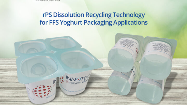 Polystyvert partners with Coexpan to validate at Innotech dissolution RPS technology for FFS yoghurt packaging applications